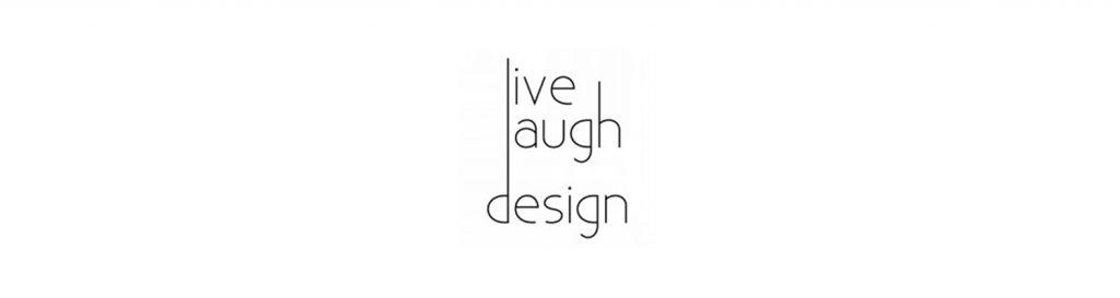 livelaugh design
